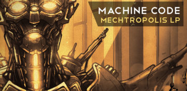 MachineCode - Mechtropolis LP - Eatbrain